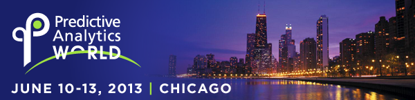 Predictive Analytics World 2013 Chicago
