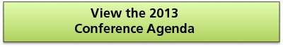 View the 2013 Conference Agenda
