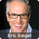 Dr. Eric Siegel, Executive Editor,  Predictive Analytics Times