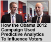 Eric Siegel Explains How The Obama 2012 Campaign Used Predictive Analytics To Influence Voters