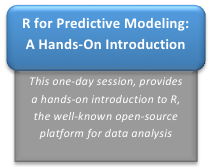 Workshop: R for Predictive Modeling: A Hands-On Introduction